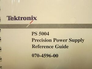 Tektronix Ps 5004 Precision Power Supply Reference Guide