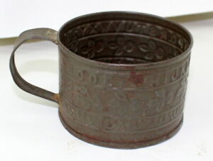 Early Primitive Tin Cup Antique Vintage Childs Abc S Embossed