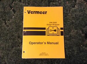 105400 l15 A New Operator s Manual For A Vermeer Sw 2500 Silage Wrapper
