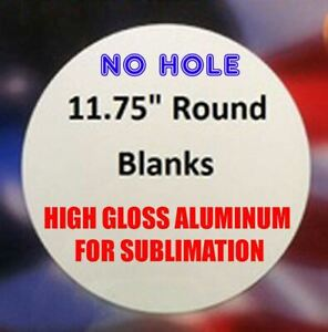 11 75 Round Aluminum Sublimation Sign Blanks With No Hole 5 Piece Lots