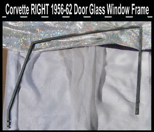 Corvette 1957 1958 1959 1960 1961 1962 Door Glass Stainless Steel Window Frame R