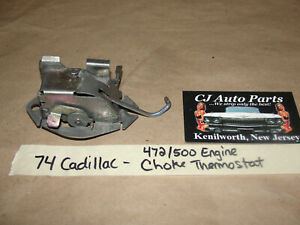 74 Cadillac 472 500 Eng 4 Bbl Rochester Carb Choke Thermostat Coil Housing Stove
