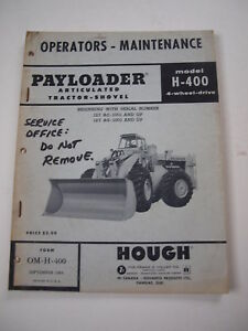 Ih International Hough H 400 Front end Wheel Pay Loader Tractor Operators Manual