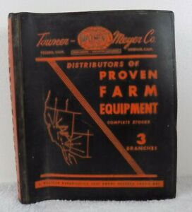 Stockton Ca vintage Towner meyer Co distributors Of Farm Equipment binder