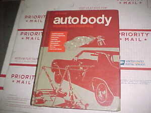 Vtg Auto Body Repairing Repainting Hb Book 256 Pgs 37 Chapters Hammer Dolly