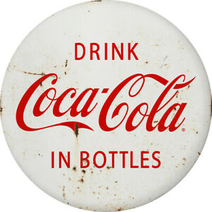 Drink Coca-Cola in Bottles Disc Decal 24 x 24 1930s Style White Distressed