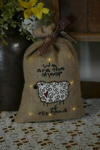 New Primitive Country We Are Sheep Of His Hand Lighted Burlap Sack Home Decor