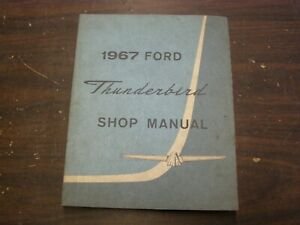 Oem Ford 1967 Thunderbird Shop Manual Book