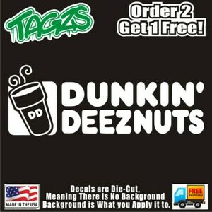 Dunkin Deez Nuts Funny Diecut Vinyl Window Decal Sticker Car Truck Suv Jdm