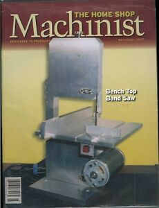 The Home Shop Machinist March april 2007 Bench Top Band Saw