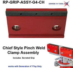 Replacement Chief Style Pinch Weld Clamp Assembly G4