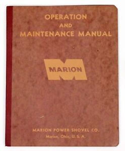 Marion Power Shovel Co Model 35 m Operation Maintenance Manual