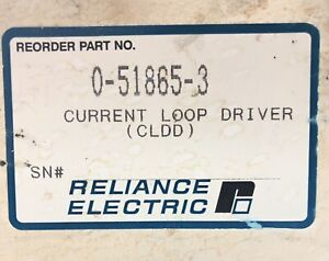 Reliance Electric Current Loop Driver 0 51865 3 51865 3 cldd 800792 16a