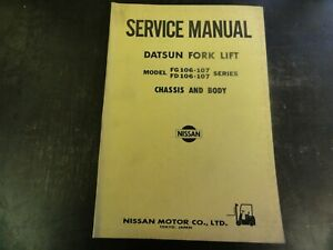 Nissan Datsun Fg106 107 Fd106 107 Forklift Service Manual Chassis