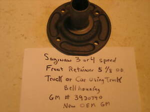 Saginaw 3 Or 4 Speed Manual Truck Transmission Bearing Retainer With Seal 301 6a
