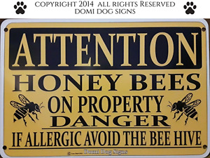 Metal aluminum Attention Honey Bees Sign 8 x12 Caution Warning Bee Keeping