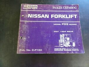 Nissan F03 Series Forklift Parts Catalog Manual C f160 1994