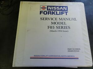 Nissan F05 Forklift Service Manual Sm4e0 f05g0