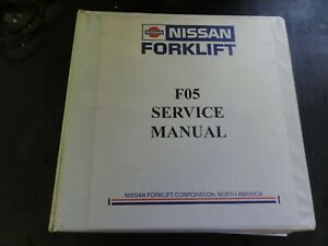Nissan F05 Forklift Service Manual Sm4e0 0f05g0