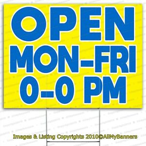 Open Business Custom Hours Yard Signs 24 X 18 Inches Outdoors Ready