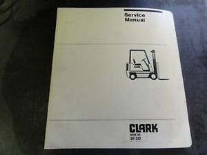 Clark Gcs17 20 22 25 27 30 Gps20 22 25 27 30 Overhaul Service Manual Oh 520