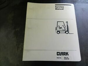 Clark Ec500 685 Forklift Maintenance Adjustment Manual Pma 432