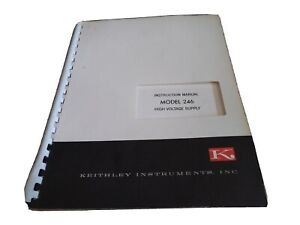 Keithley Instruments Model 246 High Voltage Supply Instruction Manual