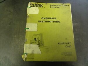 Clark Clarklift C500 Forklift Overhaul Instructions Manual Oh 430