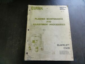 Clark Clarklift C500 Forklift Planned Maintenance Procedures Manual Pma 276