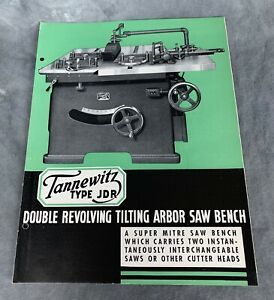 Tannewitz Type Jdr Double Revolving Tilting Arbor Table Saw Brochure