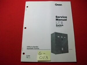 Onan Cummins Lt Ii Transfer Switch 30 200 Amperes Amps Service Manual Exc Cond