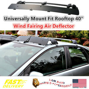 Universally Mount Fit Rooftop Rack 40 Crossbar Wind Fairing Air Deflector Kit
