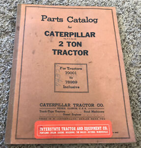 Original Vintage Caterpillar 2 Ton Tractor Parts Catalog
