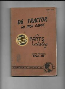 Vintage Caterpillar D6 Tractor Parts Master Catalog serial 37a1 Up