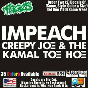 Impeach Creepy Joe Biden Funny Diecut Vinyl Window Decal Sticker Car Truck Suv