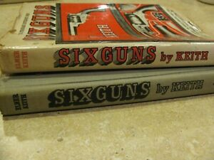 VINTAGE SIXGUNS BY ELMER KEITH THE STANDARD REFERENCE WORK 1961 HAND SIGNED $40.00