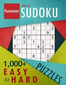 Funster Tons of Sudoku 1000 Easy to Hard Puzzles : A Bargain Bonanza for... $4.22