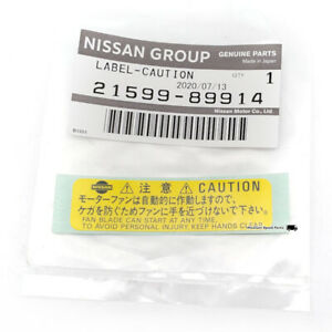 New Oem Nissan Caution Fan Motor Label R32 Gtr Gtst Gts4 R33 R34 Gtr 21599 89914