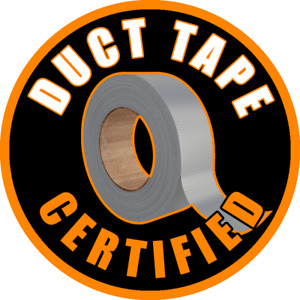 Duct Tape Certified Funny Hard Hat Sticker