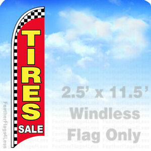 Tires Sale Windless Swooper Flag Feather 2 5x11 5 Banner Sign Rb