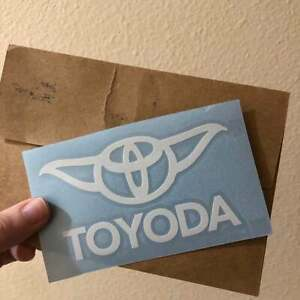 2 6 Yoda Toyoda Toyota Vinyl Stickers Free And Fast Shipping