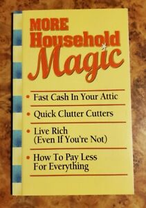More Household Magic Tips Tricks Savings Kind Of Book Fast Cash Pay Less