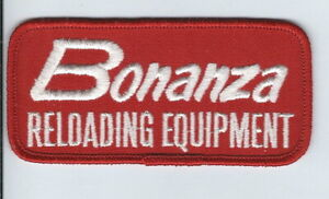 AT 131 Bonanza Reloading Equipment Embroidered Cloth Patch 4.25x2 inches $10.00