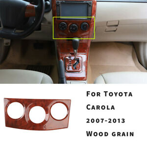 For Toyota Corolla 2007 08 2013 Wood Grain Central Console Ac Switch Panel Trim