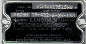54 1954 Lincoln Capri Sedan Cowl Data Body Plate Trim Code Tag