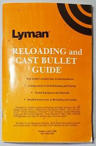 Lyman Reloading and Cast Bullet Guide Booklet☆1990☆VERY GOOD CONDITION $9.99