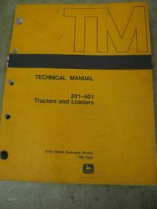 John Deere 301 401 Tractor And Loader Technical Service Manual Tm1034