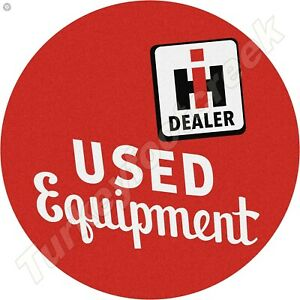 INTERNATIONAL USED EQUIPMENT 11.75in ROUND METAL SIGN $16.99