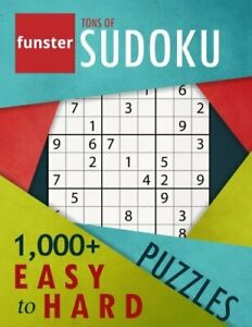 Funster Tons of Sudoku 1000 Easy to Hard Puzzles: A bargain bonanza for Sud… $9.95