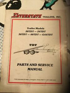 Interstate Trailers Tdt Series 20tdt 24 30 40 G44 Parts And Service Manual